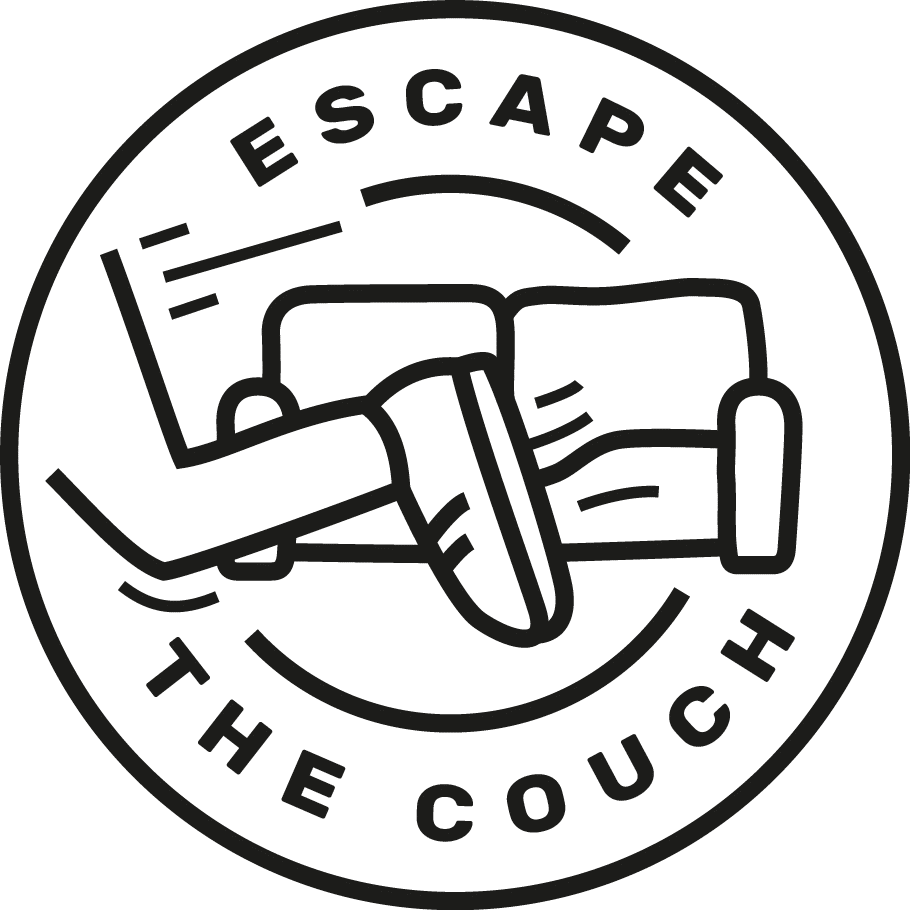 Escape the couch